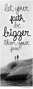 faith is bigger